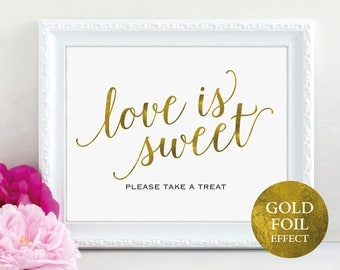 Gold Love is Sweet Sign, Please Take a Treat, Dessert Table, Wedding Printable, Take a Treat, Wedding Sign, PDF Instant Download, MM01-3