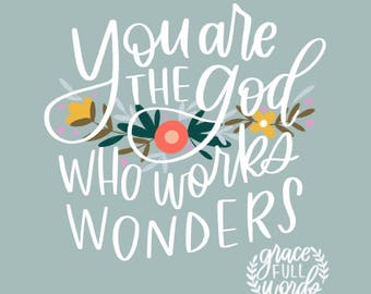 "God of Wonders - Psalm 77:14 - Printable Scripture Art - Instant Download - Inlcudes 8X10"" and 11X14"" sizes"
