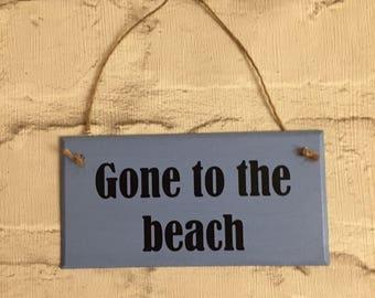 Handmade 'Gone to the beach' plaque