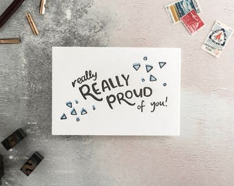 Really Really Proud of You Letterpress Greetings Card - perfect to pair with a gift to say congrats, well done and proud of you!