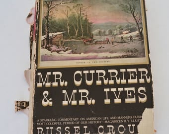 Mr. Courrier and Mr. Ives, Book with Color Plates by Courrier and Ives, 1930,  Russel Crouse, A Note on Their Lives and Times