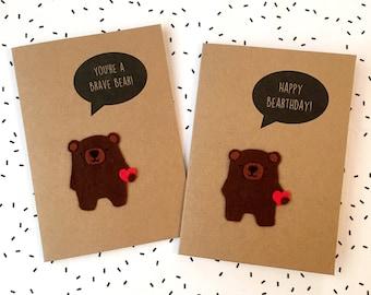 Bear Card - Birthday Card - Get Well Soon Card - Good Luck Card: Happy Bearthday or You're a brave bear - Felt Card - Felt Bear