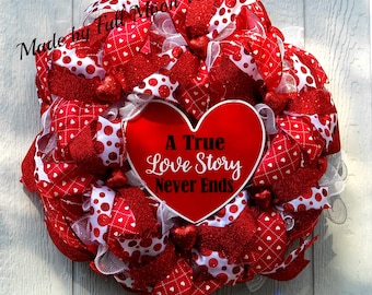 Valentines day wreath A true love story never ends door hanger wreath for door heart wreathheart ribbons valentines day gift red and white