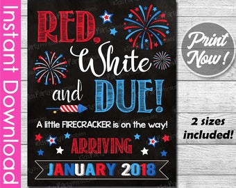 Red White and Due 4th of July Pregnancy Announcement INSTANT DOWNLOAD, January Pregnancy Reveal Chalkboard Poster PRINTABLE Sign Photo Prop