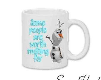 Some People Are Worth Melting For Cute Mug Coffee Olaf Lovely Gift Love