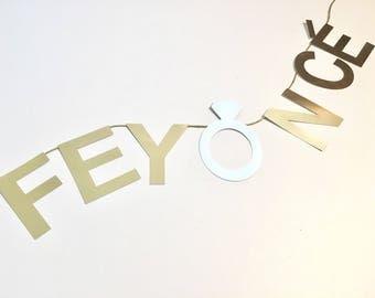FEYONCE Bachelorette Banner