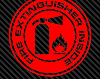 Fire Extinguisher Inside Decal Sticker Car Truck Window - Choice of Colors & Sizes