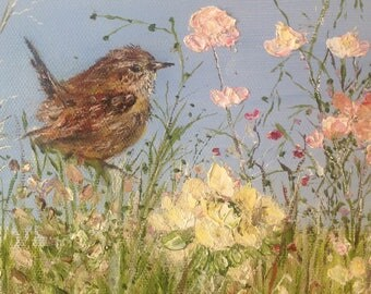 Wren and flowers  -Original Oil painting by Shirley Thompson Impasto