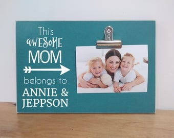 Personalized Photo Frame Gift for Mom {This Awesome Mom...} Custom Gift For Mom, Mom's Birthday, Christmas Gift , Mom Picture Frame