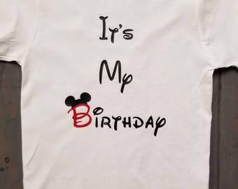 It's My Birthday Mickey Shirt