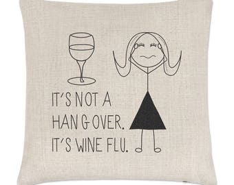 It's Not A Hangover It's Wine Flu Linen Cushion Cover