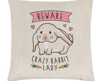Beware Crazy Rabbit Lady Linen Cushion Cover
