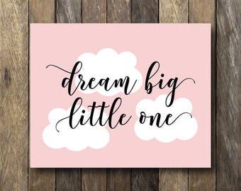 Pink Nursery Art - Dream Big Little One - Instant Download 8x10 - Printable Nursery Art - Pink Nursery Decor - Dream Big Little One Wall Art