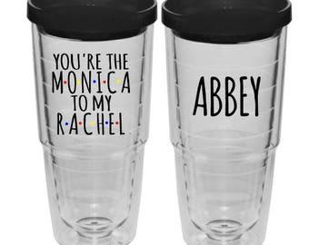 Friends tv show tumbler, You're the monica to my rachel, Friends travel mug, Friends gift, Friends  tv show fan
