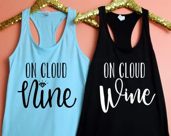 On Cloud Nine, On Cloud Wine Fitted Racerback Tank Top, Bachelorette Party Tank, Bachelorette Party Shirt, Wine Tasting, Wine Trip