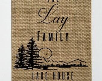 Family Lake House CUSTOM - BURLAP SIGN 5x7 8x10 - Rustic Vintage/Home Decor/Love House Sign