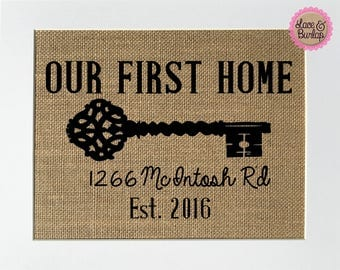 Our First Home CUSTOM - BURLAP SIGN 5x7 8x10 - Rustic Vintage/Home Decor/Love House Sign