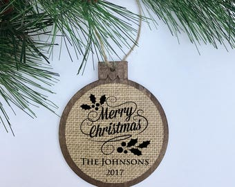 CUSTOM Merry Christmas 2017 / Mistletoe / Rustic / Christmas Ornament / Wood Burlap / Christmas Gift
