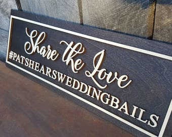 """Wedding Hashtag Sign - Wooden Wedding Sign - Share The Love Sign - Event Hashtag Sign - 7.75"""" x 22"""""""