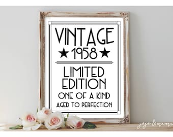 INSTANT 'Vintage 1958 Limited Edition One of a Kind' Printable 60th Birthday Party Sign Aged to Perfection Size Options Sixties