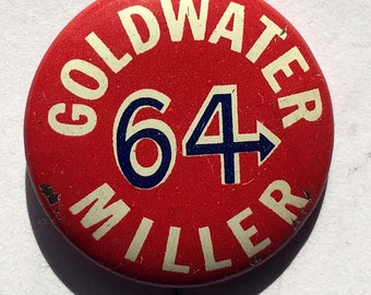 1964 Goldwater, Miller, Presidential Campaign Pinback Button