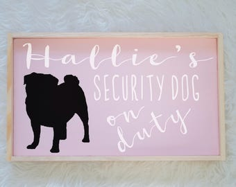 Pug Silhouette Painted Wood Nursery Sign, Kids Room Sign, Security Dog, Guard Dog on Duty, Kids Room Decor, Dog Decor, Baby Decor