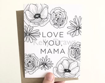 Love You Mama Floral Mother's Day Greeting Card Flowers Sweet Sentimental Mother I Love You Mom