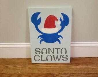 Santa Claws, Crab Christmas, Santa Crab, Coastal Christmas, Christmas sign, Rustic Christmas.