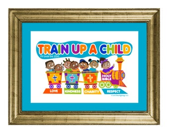 Train Up A Child - Wall Art Print Only No Frame - Proverbs 22:6 (Black Children)