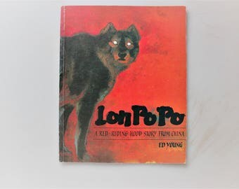 Lon Po Po : A Red-Riding Hood Story from China, Ed Young, 1st Scholastic Edition, Caldecott 1990, Chinese Fairy Tale