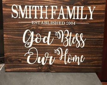 God Bless Our Home, God Bless This Home Sign, God Bless This Home Established Sign, Wood Family God Bless This Home, God Bless Sign