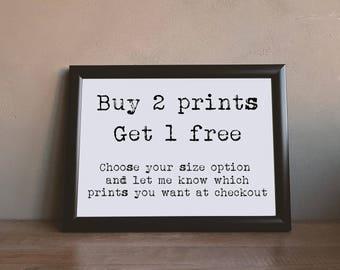 Buy 2 get 1 Free Prints