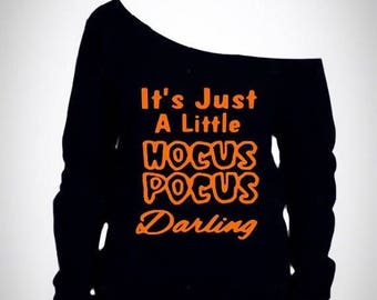 15%off this week only womens off shoulder halloween shirt / Its just a little hocus pocus darling / Womens halloween shirt