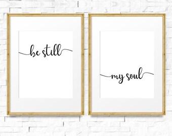 Be still my soul print, Be still printable, Bedroom decor, My soul poster, Bedroom art, Master bedroom art, Printable set of 2, Art print