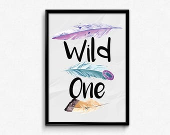 Digital Download, Wild one, Self confidence, Empowerment, Watercolor, Instant download, Printable art, Home decor, Poster, Feather