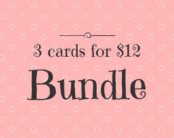 BUNDLE: choose three greeting cards - funny cards - valentine - birthday card - baby shower - best friend - sister - wife - husband