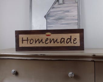 HOMEMADE sign