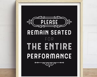 Bathroom Art, Funny Bathroom Sign, Please Remain Seated, Bathroom Quote, Bathroom Typography, Black and White, Bathroom Print