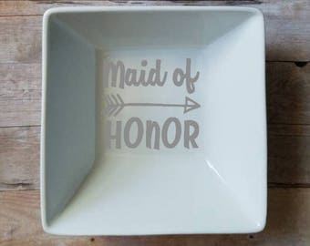 Maid Of Honor Arrow Square Ring Dish - 5 by 5 inch Square Ring Dish - Trinket Dish - Bride Gift - Wedding Gift - Engagement Gift