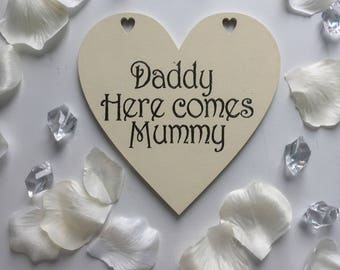 Daddy here comes mummy wedding heart