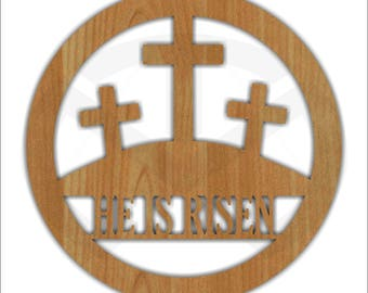 Unfinished Wood Round He is Risen Laser Cutout with crosses, Wreath Accent, Door Hanger, Ready to Paint & Personalize, Various Sizes