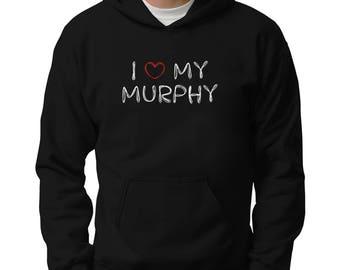 I love my Murphy Hoodie