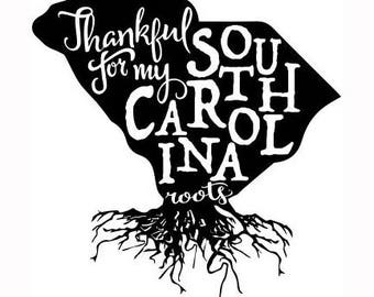 Thankful for my South Carolina Roots Decal