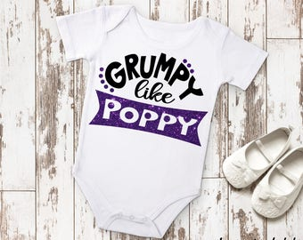 Grumpy Like Poppy Newborn Baby Infant Bodysuit Creeper Toddler T Shirt Tee Funny Baby Shower Gift Idea Birthday Present Grandparent Nickname