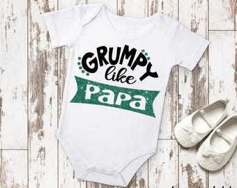 Grumpy Like Papa Newborn Baby Infant Bodysuit Creeper Toddler T Shirt Tee Funny Baby Shower Gift Idea Birthday Present Grandparent Nickname