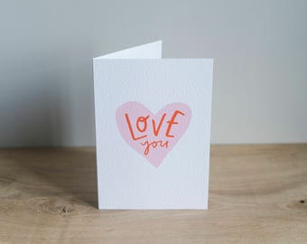 Illustrated, typographic 'Love You' Card / love / valentines / heart