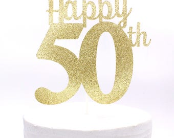 Happy 50th Cake Topper, Happy 50th Birthday, Happy 50th Anniversary Cake Topper, 50th Birthday Decor, 50th Anniversary - Choose your colors