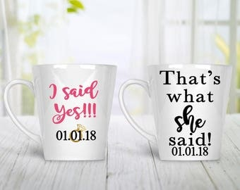 Engagement Gift For Couples, Engagement Coffee Mug, Engagement Coffee Cup, Custom Mug, Custom Coffee Cup, Thats What She Said, I said Yes