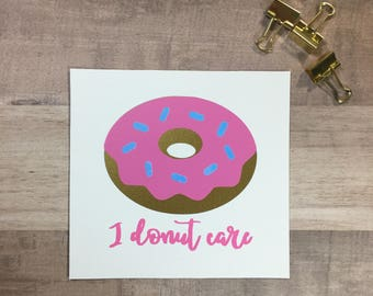 I Donut Care Vinyl Decal | Funny Decal | Laptop Sticker | Holographic Sticker
