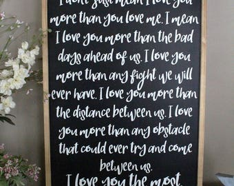 When I Say I Love You More Wood Sign, Framed Sign, I Love You the Most Inspirational Sign, Couples Distressed Sign, I Love You More Sign